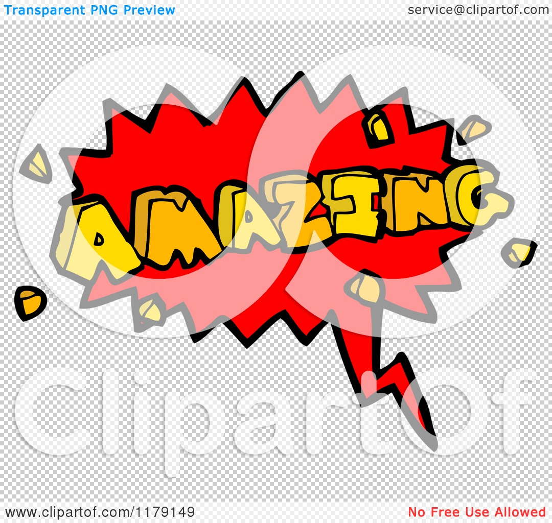 The Word Amazing: Cartoon Of A Conversation Bubble With The Word AMAZING
